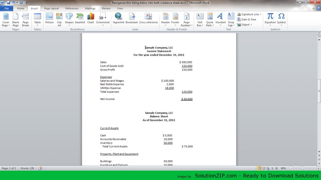 Reorganize this listing below into both a balance sheet 1