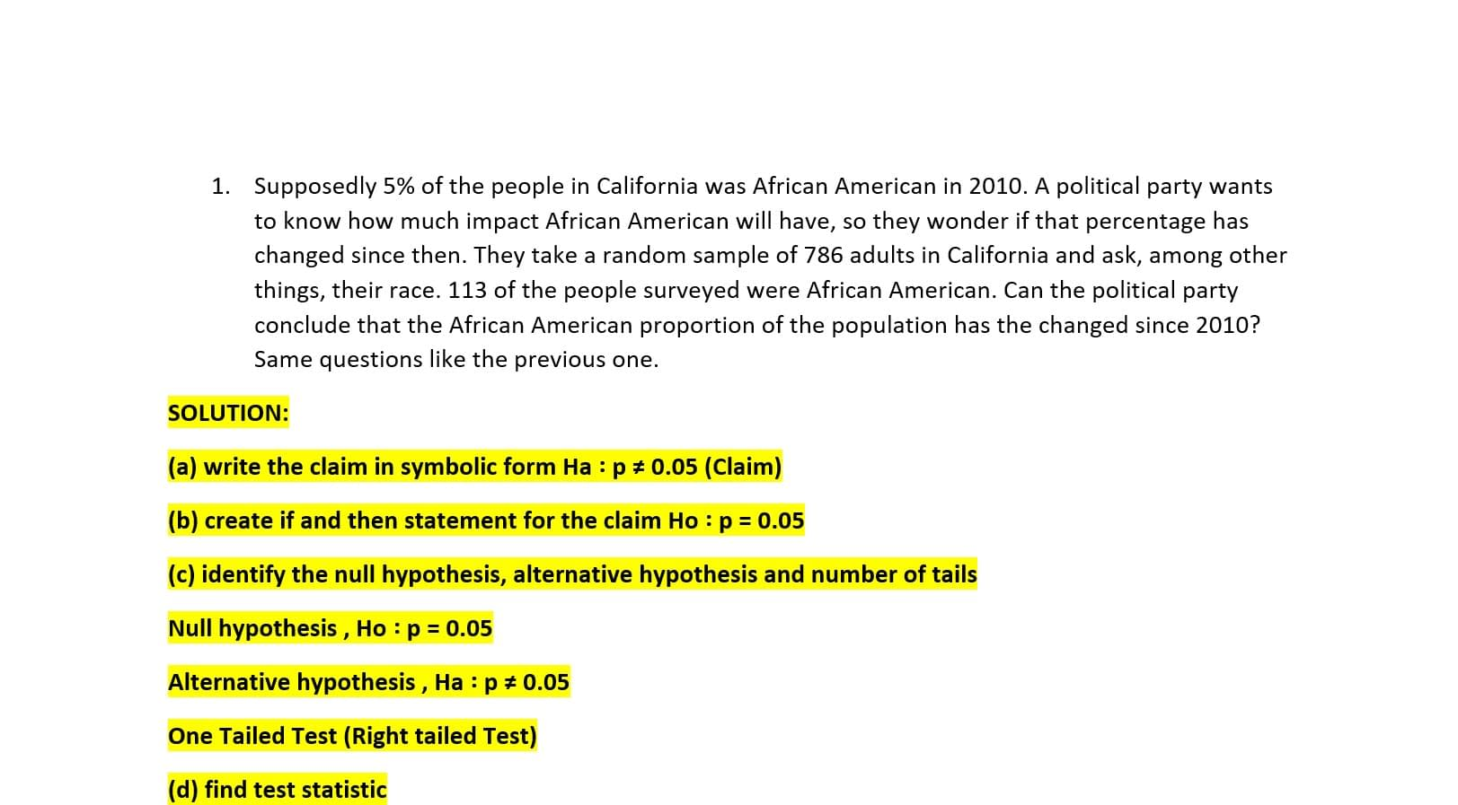 Supposedly 5% of the people in California 6